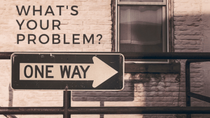 What's Your Problem Blog Article